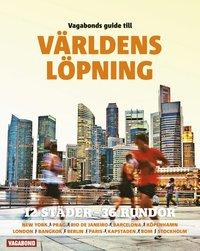 bokomslag Vagabonds guide till världens löpning : 13 städer - 36 rundor