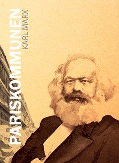 bokomslag Pariskommunen : eller inbördeskriget i Frankrike