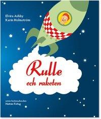 bokomslag Rulle och raketen