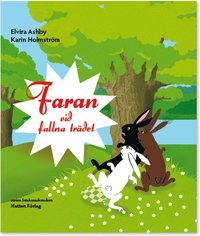 bokomslag Faran vid fallna trädet