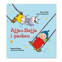 bokomslag Ajja & Bajja i parken