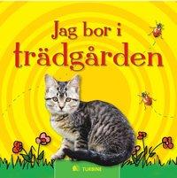 bokomslag Jag bor i trädgården