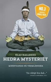 bokomslag Hedra mysteriet : mindfulness på värmländska