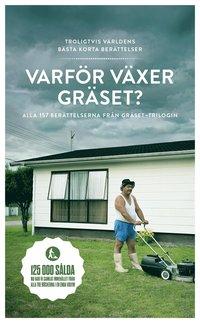 bokomslag Varför växer gräset : alla berättelser ur gräset-trilogin