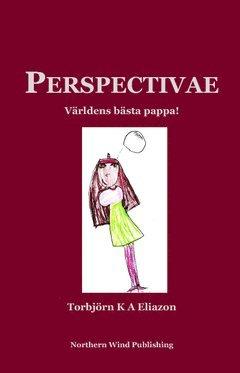bokomslag Perspectivae : världens bästa pappa