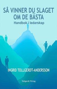 bokomslag Så vinner du slaget om de bästa : handbok i ledarskap