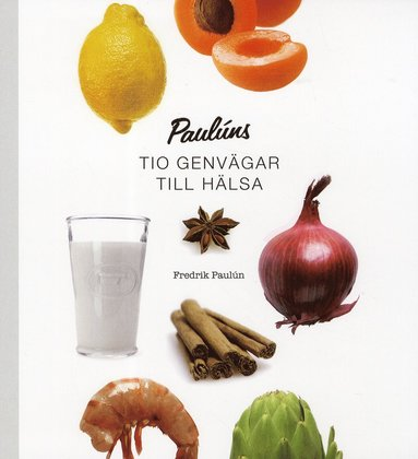 bokomslag Paulúns tio genvägar till hälsa