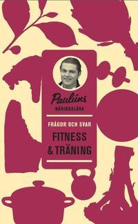 bokomslag Paulúns näringslära : Frågor och svar Fitness & Träning