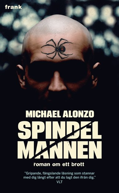 bokomslag Spindelmannen : romanen om ett brott