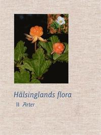 bokomslag Hälsinglands flora (2 volymer)