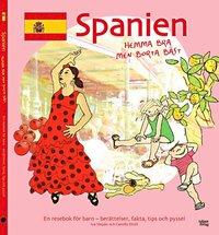 bokomslag Spanien : hemma bra men borta bäst