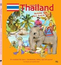 bokomslag Thailand : hemma bra men borta bäst