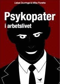 bokomslag Psykopater i arbetslivet