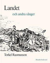 bokomslag Landet och andra sånger