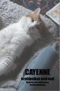 bokomslag Cayenne : kryddpojken med bett