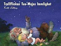 bokomslag Trollflickan Tua-Majas hemlighet