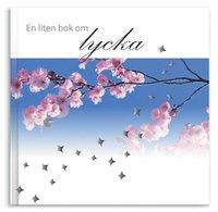 bokomslag En liten bok om lycka