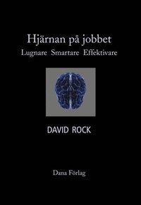 bokomslag Hjärnan på jobbet : lugnare, smartare, effektivare