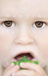 bokomslag Handla rätt för en giftfri barndom