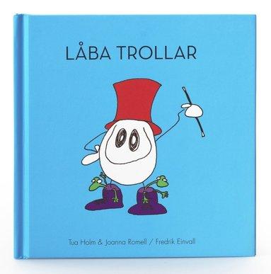 bokomslag Låba Trollar