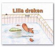 bokomslag Lilla draken badar