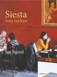 bokomslag Siesta hela veckan