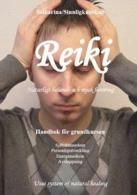 bokomslag Reiki : naturligt helande och mjuk beröring