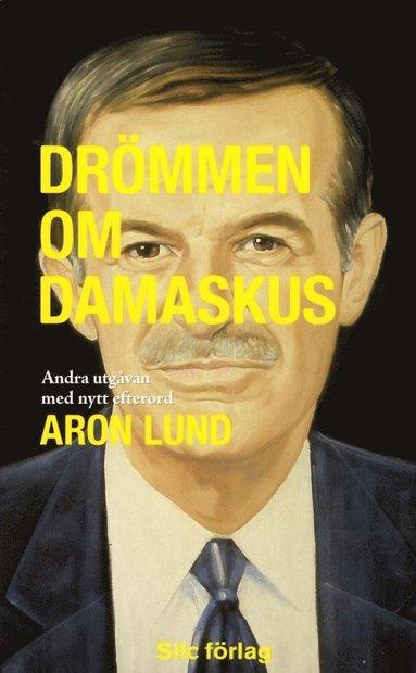 bokomslag Drömmen om Damaskus