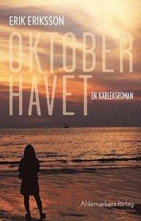 bokomslag Oktoberhavet : en kärleksroman