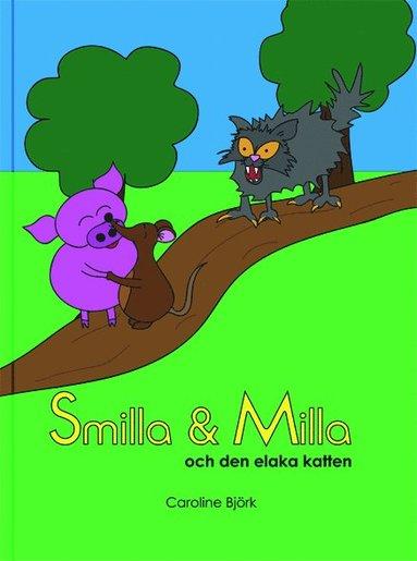 bokomslag Smilla & Milla och den elaka katten
