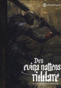 bokomslag Den eviga nattens riddare