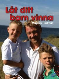 bokomslag Låt ditt barn vinna