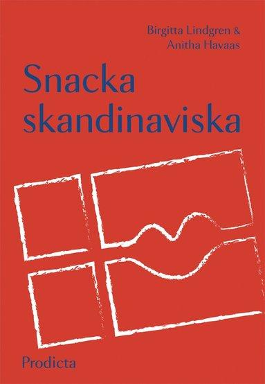 bokomslag Snacka skandinaviska