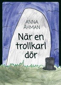 bokomslag När en trollkarl dör