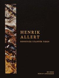 bokomslag Henrik Allert : konstnär utanför tiden
