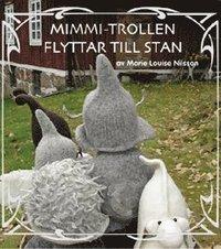 bokomslag Mimmi-trollen flyttar till stan