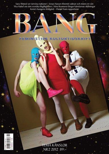 bokomslag Bang 2(2012) Tema känslor