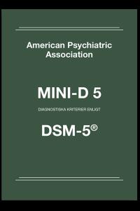 bokomslag Mini-D 5 Diagnostiska kriterier enligt DSM-5