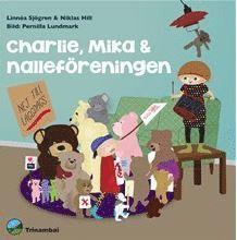 bokomslag Charlie, Mika & nalleföreningen