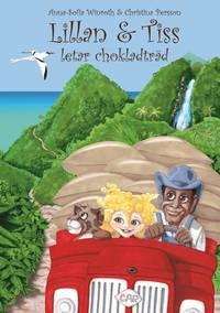 bokomslag Lillan & Tiss letar chokladträd
