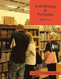 bokomslag Föreningen för folkbildningsforskning : Årsbok 2021