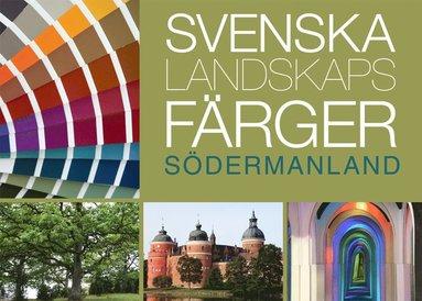 bokomslag Svenska landskapsfärger Södermanland
