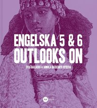 bokomslag Engelska 5 & 6 - Outlooks on