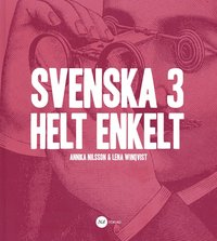 bokomslag Svenska 3 - Helt enkelt