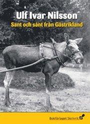 Sant och sånt från Gästrikland