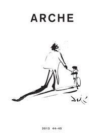 bokomslag Arche : tidskrift för psykoanalys, humaniora och arkitektur Nr 44-45