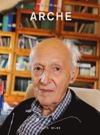 bokomslag Arche : tidskrift för psykoanalys, humaniora och arkitektur Nr 52-53