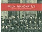 bokomslag Falun - Shanghai t/r : Selma Lagerlöfs systerson i kinesiska tullens tjänst