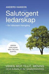 bokomslag Salutogent Ledarskap för hälsosam framgång