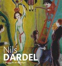bokomslag Nils Dardel-i skuggan av dandyn
